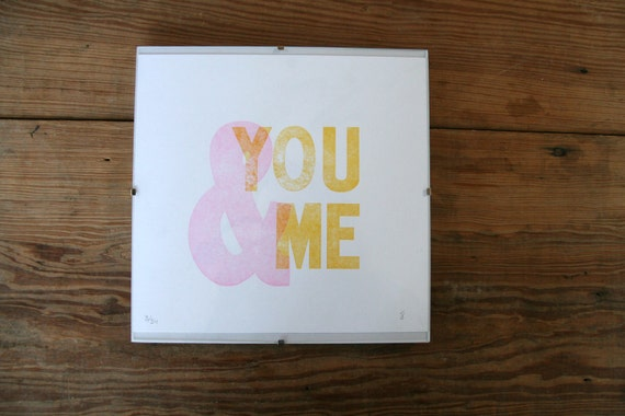 You & Me: Letterpress Art Print