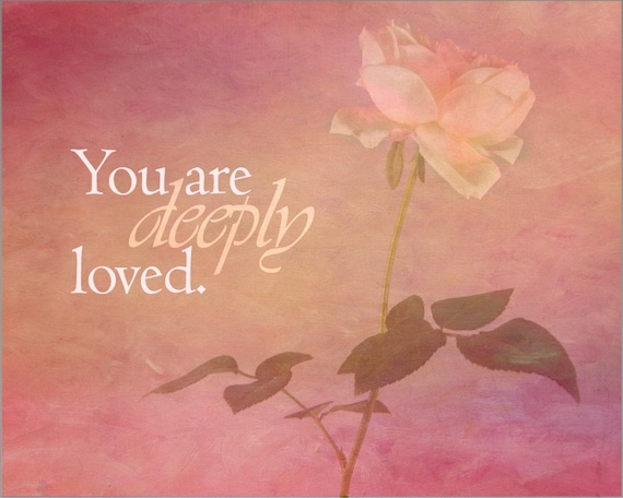 Deeply Loved - Inspirational Print