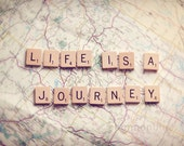 life travel photograph / journey, map, wanderlust, adventure, scrabble tiles, letters, print / life is a journey / 8x 10 fine art photo - shannonpix