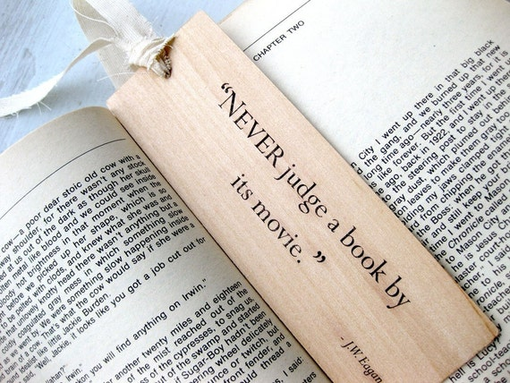 2in x 6in Wood Bookmark - Never judge a book by its movie.