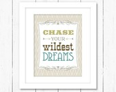 Chase Your Wildest Dreams: Inspirational Quote Poster, Art Print - Southwest, Western, Chevron, Stripes - Tan, Khaki, Green, Turquoise - sweetharvey