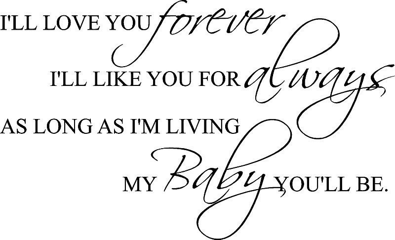 always and forever i love you baby forever quotesI Love You Baby Forever