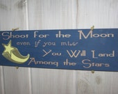 Shoot for the Moon painted wooden sign - KreationswithaK