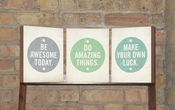 Set of (3) Be Awesome Today, Make Your own Luck, Do Amazing Things - Wood Block Art Prints