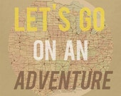 Let's Go On an Adventure Art Print -  Yellow Brown and Tan Map Road Trip Art - 8x10 - BubbyAndBean