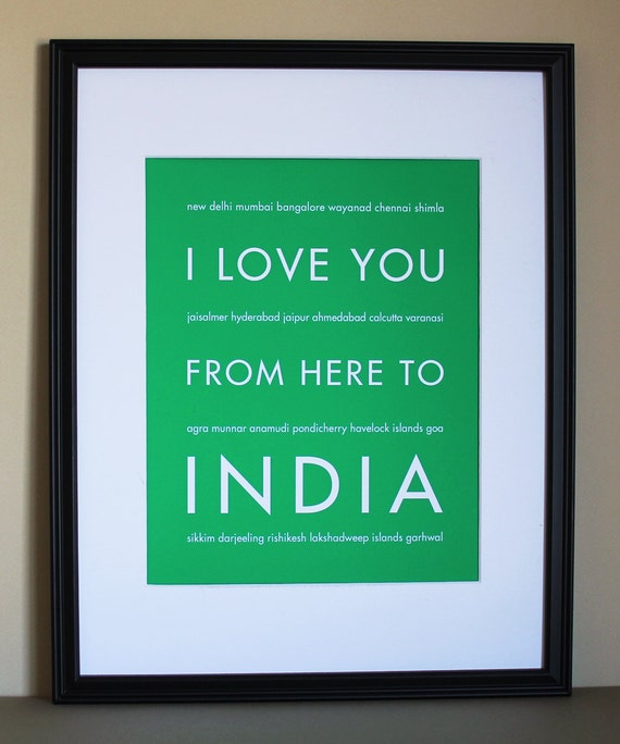 I Love You From Here To India, Travel Art Print, 8x10, Choose Your Color, Unframed