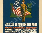 World War 1 Poster - Join the engineers and make American history First replacement regiment of engineers - Imagerich