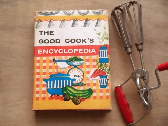 Vintage 1960s cookery book The Good Cook's Encyclopedia