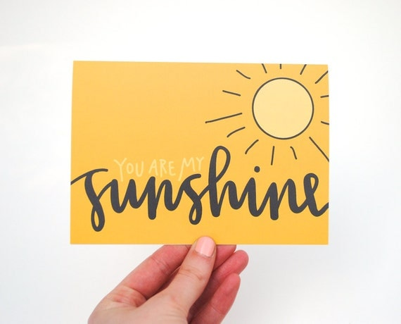 You Are My Sunshine - EmDashPaperCo