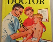 A Visit To The Doctor, Vintage Wonder Book. illustrated by Vic Dowd, 1960