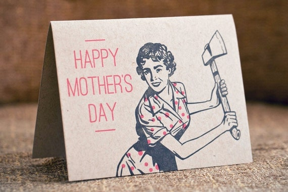 Happy Mother's Day Card - Axe Lady - Letterpress - brown