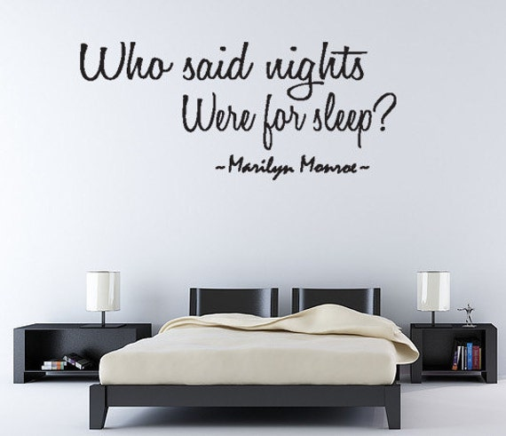 Who Said NIghts Marilyn Monroe Vinyl Wall Quote by superdecals1