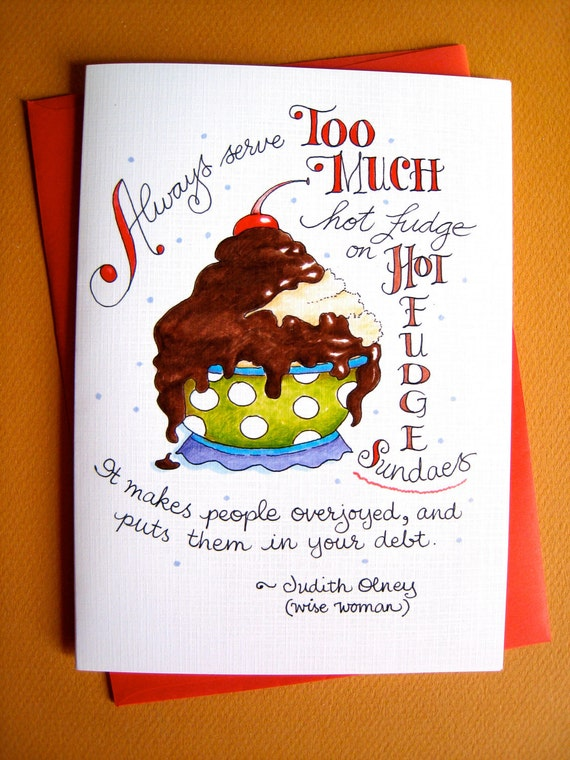 Funny Chocolate Card, Chocolate Quote - Hot Fudge Sundae