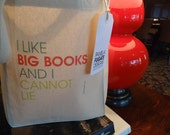 I Like Big Books And I Cannot Lie - Small Gift Tote Bag - FREE SHIPPING - PamelaFugateDesigns