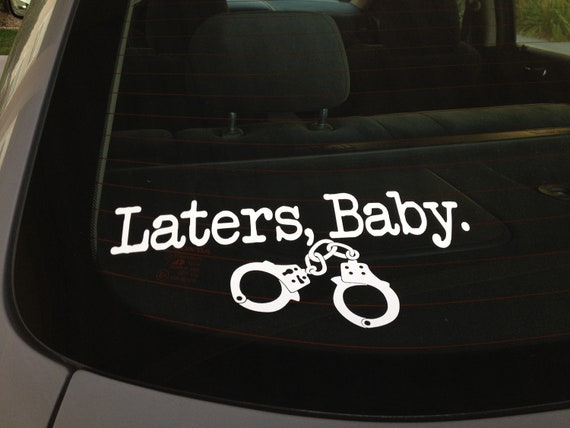 Laters Baby decal with handcuffs- Inspired by 50 shades of grey