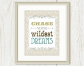 Chase Your Wildest Dreams: Inspirational Quote Poster, Art Print - Southwest, Western, Chevron, Stripes - Tan, Beige, Green 8 x 10 - sweetharvey