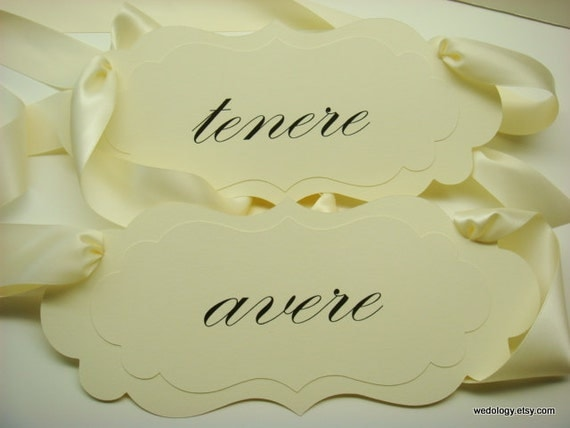 """Avere and Tenere Wedding Chair Signs for the Bride and Groom Chairs  """"avere"""" and """"tenere"""" are Italian for """"To Have"""" and  """"To Hold"""""""