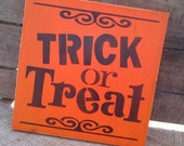 Trick or Treat wooden sign for Halloween - dressingroom5