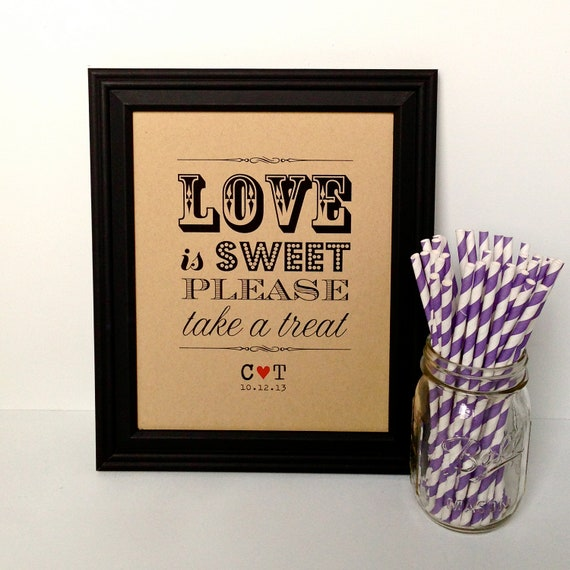 LOVE is SWEET Take a Treat Rustic Wedding Sign, Candy Bar, Dessert Table - 8x10, Personalized