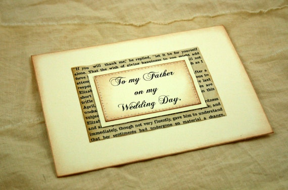 To my Father on my Wedding Day card, Vintage Wedding, Antique Book Page,