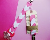 "Fabric Pacifier Clip ""Pink Chevron"" Universal -- Soothie, Avent, Gerber, Nuby, Gumdrop, MAM, Nuk"