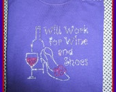 Wine t shirt-Wine and Shoes Rhinestone T shirt-Ladies Style Shirt-many styles to choose from