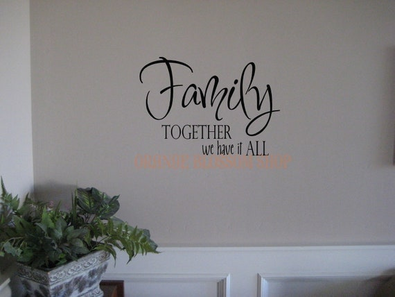 Vinyl Lettering Family-Together we have it all