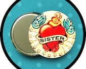 "SiSteR tattoo 2.25 inch pocket MIRROR, button or magnet 2 1/4"" size"