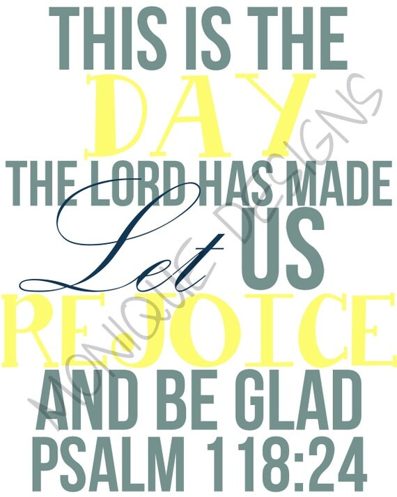 Psalms 118:24 Digital Print, Nursery Wall Art, Printable Art Wall Decor, Bible Verse, Scripture Printable