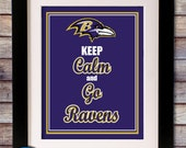 "Baltimore Ravens NFL ""Keep Calm and Go Ravens"" 8x10 Print - SincerelySadieDesign"