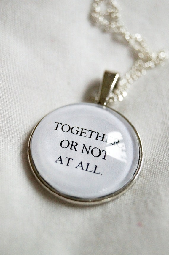 Together, Or Not At All - Doctor Who Necklace