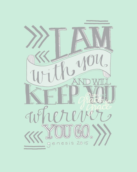 Christian Art - I Am With You and Will Keep You - 8x10 Giclee Print - Scripture Art, Mint , Hand Typography, Encouragement