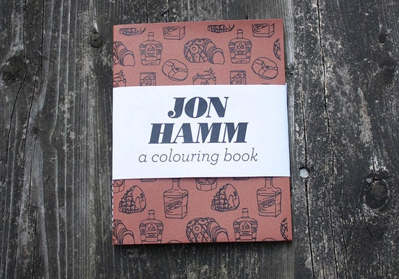 No xmas orders - Jon Hamm - A Colouring Book
