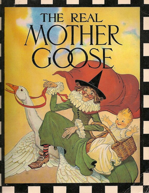 VINTAGE KIDS BOOK The Real Mother Goose