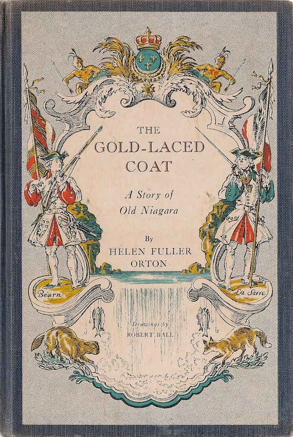VINTAGE KIDS BOOK The Gold-Laced Coat A Story of Old Niagara