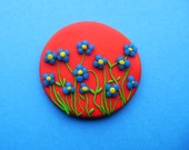 Garden Brooch - Blue and yellow flowers over bright red - Polymer Clay - Coloraudia