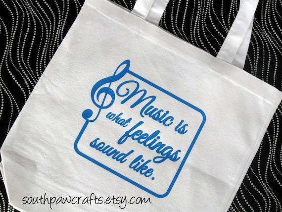 Music Quote Tote Bag