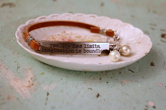"Bracelet Quote ""Reality Has Limits, Imagination Is Boundless"" with Leather Pearl and Crystal"