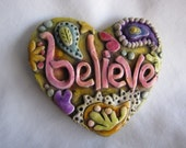 Believe magnet paisley pattern antiqued polymer clay - walkercrafts