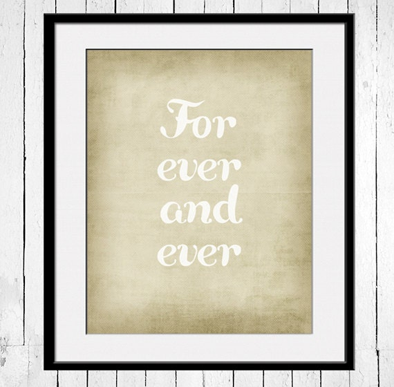 For Ever and Ever - 11x14 typography quote print wall art, Typography poster, love quote, forever, wedding art, vintage colors