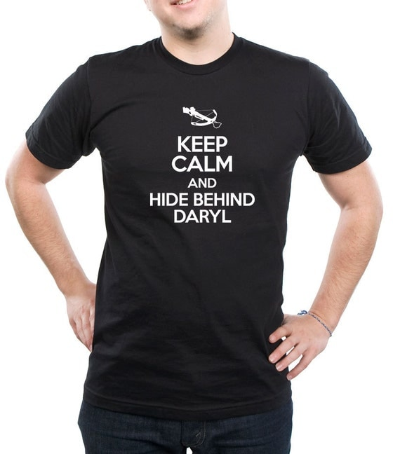 Walking Dead - Keep Calm and Hide beshind daryl , White , grey and Black Tshirt