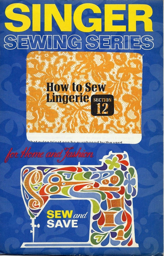 Vintage Sewing Supply SINGER Sewing Series How to Sew Lingerie Section 12 Paper Ephemera Original not a Repro