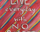 "Textured Giclee Print - ""Live Everyday"" Inspirational - Made to order"