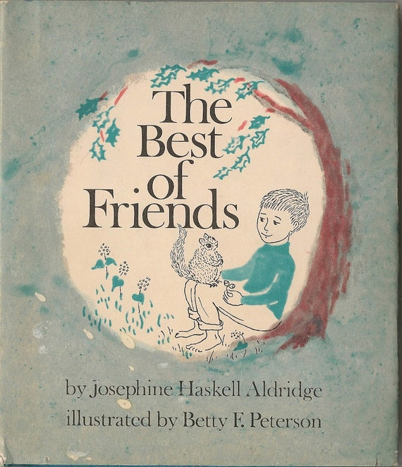 VINTAGE KIDS BOOK The Best of Friends