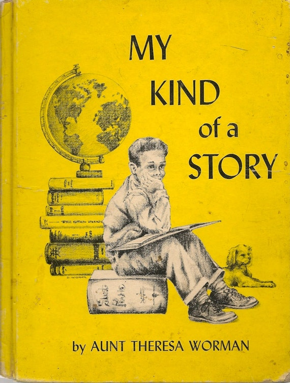 VINTAGE KIDS BOOK My Kind of a Story