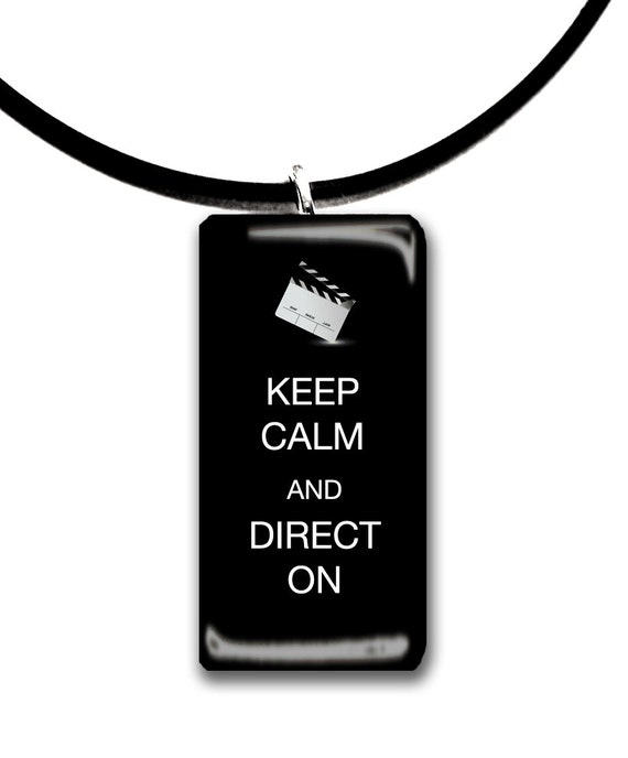 Keep Calm and Direct on, retro style, color choices, acting, movie, producer, Director
