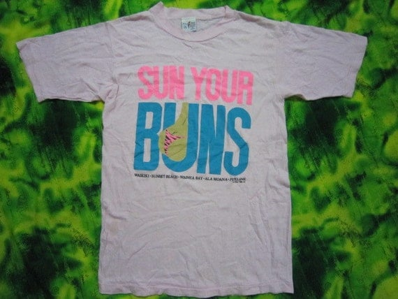 Vtg 1987 Sun Your Buns Poly Tees Hawaii T shirt