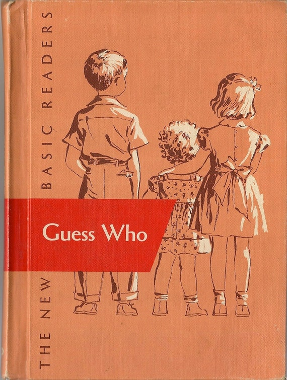 VINTAGE KIDS BOOK Guess Who the New Basic Reader