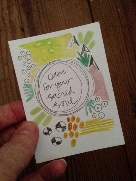 single wisdom card : care for your sacred soul.