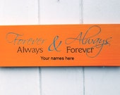 Forever & Always Personalized Sign - arkwoodUK